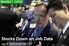 Stocks Down on Job Data