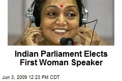 Indian Parliament Elects First Woman Speaker