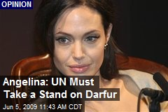 Angelina: UN Must Take a Stand on Darfur
