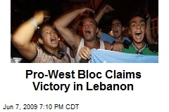 Pro-West Bloc Claims Victory in Lebanon