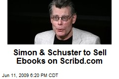 Simon & Schuster to Sell Ebooks on Scribd.com