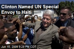 Clinton Named UN Special Envoy to Haiti