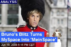 Bruno's Blitz Turns MySpace Into 'MeinSpace'