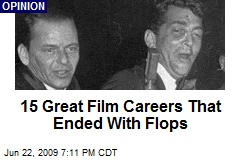15 Great Film Careers That Ended With Flops