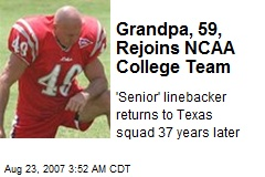 Grandpa, 59, Rejoins NCAA College Team