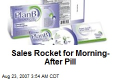 Sales Rocket for Morning-After Pill
