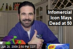 Infomercial Icon Mays Dead at 50