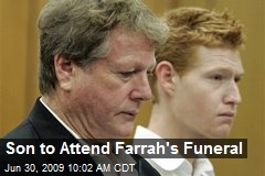 Son to Attend Farrah's Funeral