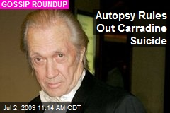 Autopsy Rules Out Carradine Suicide