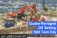 Quake-Ravaged G8 Setting Still Tent City