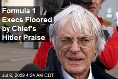 Formula 1 Execs Floored by Chief's Hitler Praise