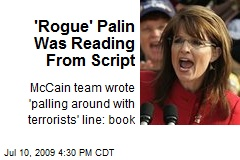 'Rogue' Palin Was Reading From Script