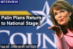Palin Plans Return to National Stage