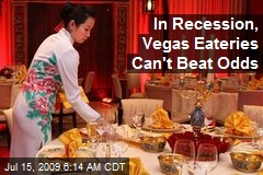 In Recession, Vegas Eateries Can't Beat Odds