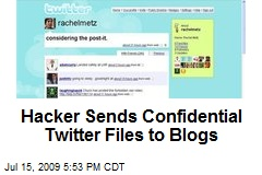 Hacker Sends Confidential Twitter Files to Blogs