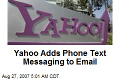 Yahoo Adds Phone Text Messaging to Email