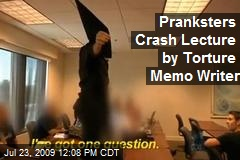Pranksters Crash Lecture by Torture Memo Writer