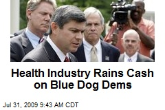 Health Industry Rains Cash on Blue Dog Dems