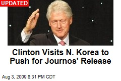 Clinton Visits N. Korea to Push for Journos' Release