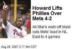 Howard Lifts Phillies Over Mets 4-2