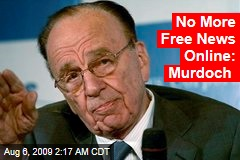 No More Free News Online: Murdoch