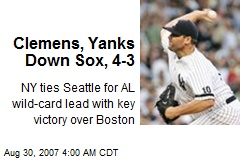 Clemens, Yanks Down Sox, 4-3