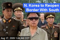 N. Korea to Reopen Border With South