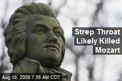 Strep Throat Likely Killed Mozart