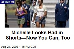 Michelle Looks Bad in Shorts—Now You Can, Too