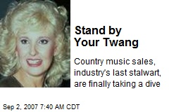 Stand by Your Twang