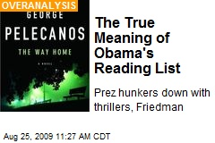 The True Meaning of Obama's Reading List