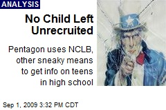 No Child Left Unrecruited