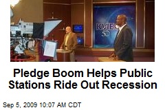 Pledge Boom Helps Public Stations Ride Out Recession