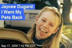 Jaycee Dugard: I Want My Pets Back