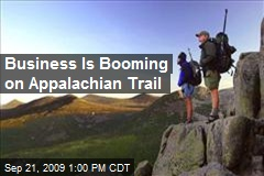 Business Is Booming on Appalachian Trail