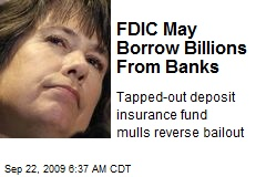 FDIC May Borrow Billions From Banks