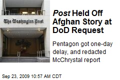 Post Held Off Afghan Story at DoD Request
