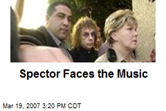 Spector Faces the Music