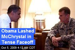 Obama Lashed McChrystal in Tense Faceoff