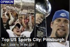 Top US Sports City: Pittsburgh