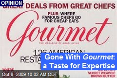 Gone With Gourmet : a Taste for Expertise