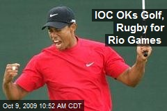 IOC OKs Golf, Rugby for Rio Games