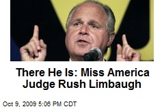 There He Is: Miss America Judge Rush Limbaugh