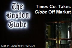 Times Co. Takes Globe Off Market