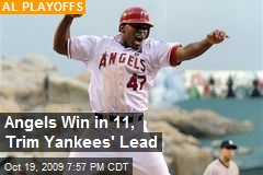 Angels Win in 11, Trim Yankees' Lead
