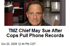 TMZ Chief May Sue After Cops Pull Phone Records