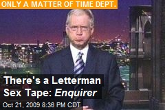 There's a Letterman Sex Tape: Enquirer