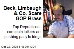 Beck, Limbaugh & Co. Scare GOP Brass