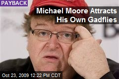 Michael Moore Attracts His Own Gadflies