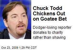 Chuck Todd Chickens Out on Goatee Bet